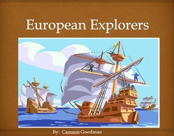 European Explorers PowerPoint with Interactive Notes 3rd Grade SS