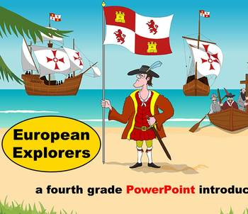 European Explorers  -  A Fourth Grade PowerPoint Introduction
