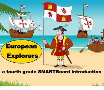 European Explorers - A Fourth Grade SMARTBoard Introduction