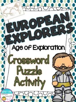European Explorers - Age of Exploration Crossword Puzzle Activity