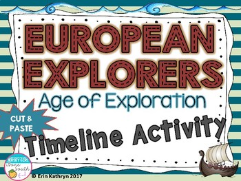 European Explorers - Age of Exploration - Timeline Activity