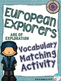 European Explorers - Age of Exploration Vocabulary Matching Activity
