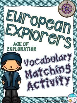 European Explorers - Age of Exploration Vocabulary Matching Activity