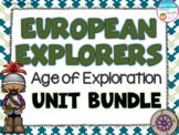 European Explorers Unit Bundle- Cabot, Hudson, Balboa, Leon, Columbus, Cartier
