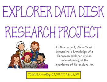 European Explorers Data Disk Research Project- Common Core Writing