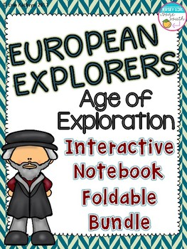 European Explorers - Age of Exploration Interactive Notebook Foldable Bundle