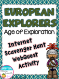 European Explorers - Age of Exploration Internet Scavenger Hunt WebQuest
