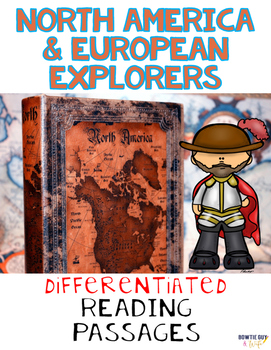 European Explorers & North America Nonfiction Differentiated Reading Passages