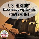 European Explorers PowerPoint (U.S. History)