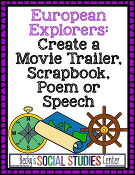 European Explorers Projects - Movie Trailer, Scrapbook, Speech or Poem