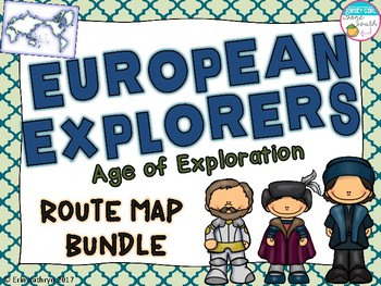 European Explorers Age Of Exploration Route Map Bundle Tpt