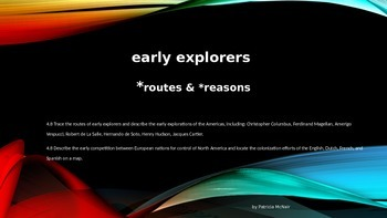 European Explorers Routes & Reasons (interactive w/students)