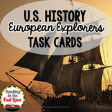 European Explorers Task Cards (U.S. History)