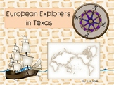 European Explorers in Texas