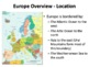 Europe Geography, History, Governments, Economies, and Cul