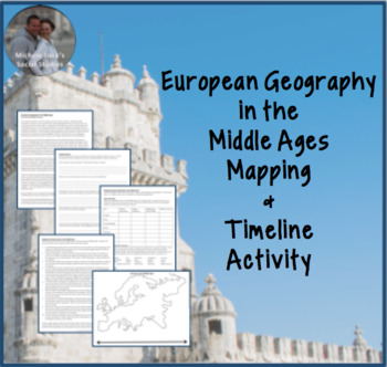 European Geography at the End of the Middle Ages Mapping & Timeline Activity