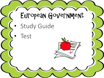 European Governments Study Guide and Test