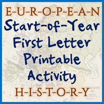 European History First-Letter Printable - Great for Back to School!