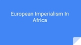 European Imperialism in Africa Power Point