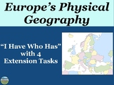 European Physical Geography Review Game: I Have Who Has