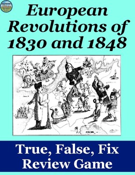 European Revolutions of 1830 and 1848 Review Game