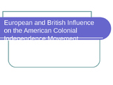 European and British Influence on American Colonial Indepe