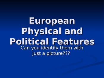 European physical and political features
