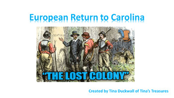 Europeans, the New World and the Lost Colony