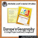 Europe's Geography Collage Project Assessment and Essay As