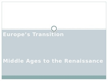 Notes: Europe's Transition from the Middle Ages to the Ren
