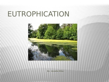 Eutrophication PowerPoint
