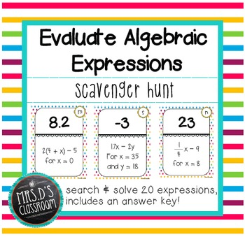 Evaluate Algebraic Expressions Scavenger Hunt
