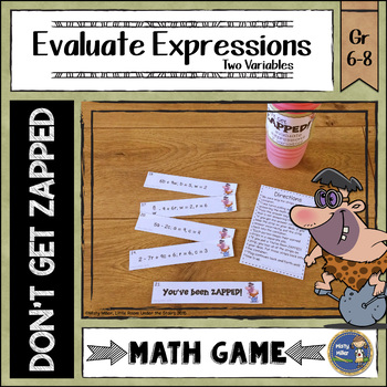 Evaluating Expressions 2 Variables Don't Get ZAPPED Math Game