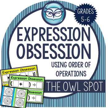 Evaluate Expressions With Order of Operations: Expression Obsession Partner Game