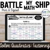 Factoring Quadratics Activity (Solve Equations) - Battle M