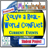 Solve a Real World Conflict ~ A Current Events Project