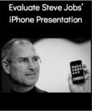 Evaluate Steve Jobs' iPhone Presentation