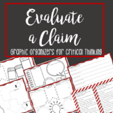 Evaluate a Claim: Graphic Organizers for Critical Thinking and Discussion
