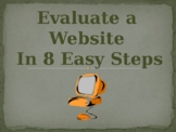 Evaluate a Website in 8 Easy Steps PowerPoint:  Evaluating