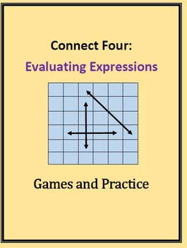 Evaluating Algebra Expressions: Connect Four Game and Practice Set