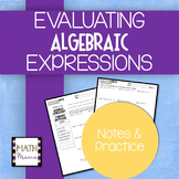 Evaluating Algebraic Expressions - Notes & Practice!