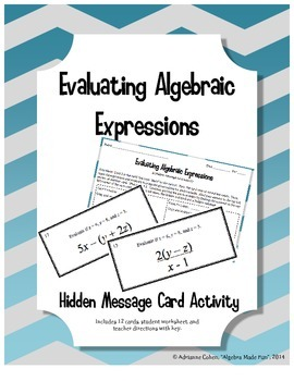 Evaluating Algebraic Expressions - A Hidden Message Card Activity
