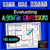 Evaluating Algebraic Expressions Dots and Boxes Fun Game