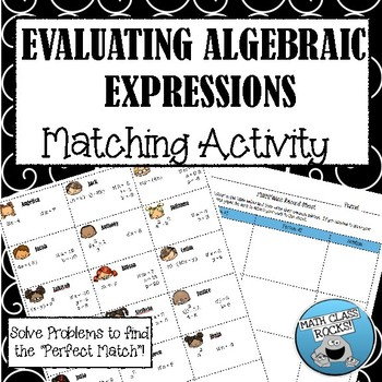 "Evaluating Algebraic Expressions ""MathMatch"" Cut & Paste Activity"