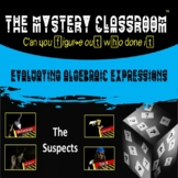 Evaluating Algebraic Expressions Mystery   The Mystery Classroom