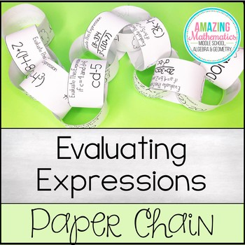 Evaluating Algebraic Expressions - Paper Chain Activity