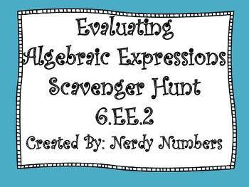 Evaluating Algebraic Expressions Scavenger Hunt 6.EE.2