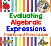 Evaluating Algebraic Expressions Smartboard Lesson Algebra Evaluate Expression