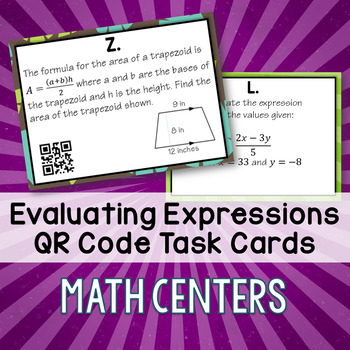 Evaluating Algebraic Expressions Task Cards with QR Codes - Math Centers