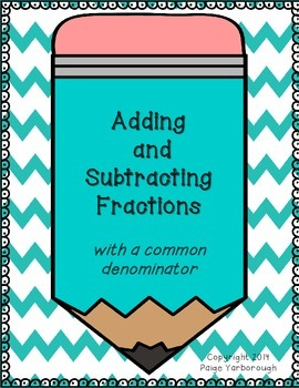 Adding and Subtracting Fractions Freebie